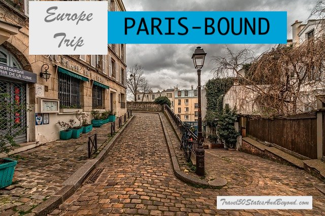 Day 1: Paris-Bound