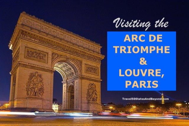 Final Day in Paris: Arc de Triomphe & Musee du Louvre