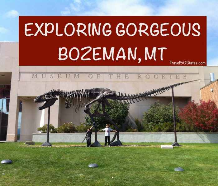 Good Times in Gorgeous Bozeman, Montana