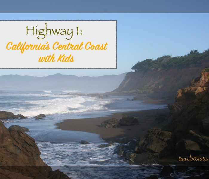 Highway 1 – California's Central Coast With Kids