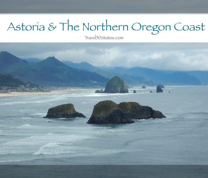 Astoria & the Northern Oregon Coast