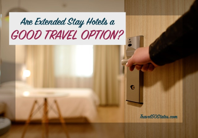 Are Extended Stay Hotels a Good Travel Option?