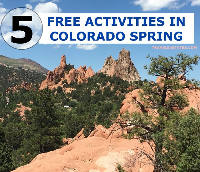 5 FREE ACTIVITIES IN COLORADO SPRINGS, COLORADO