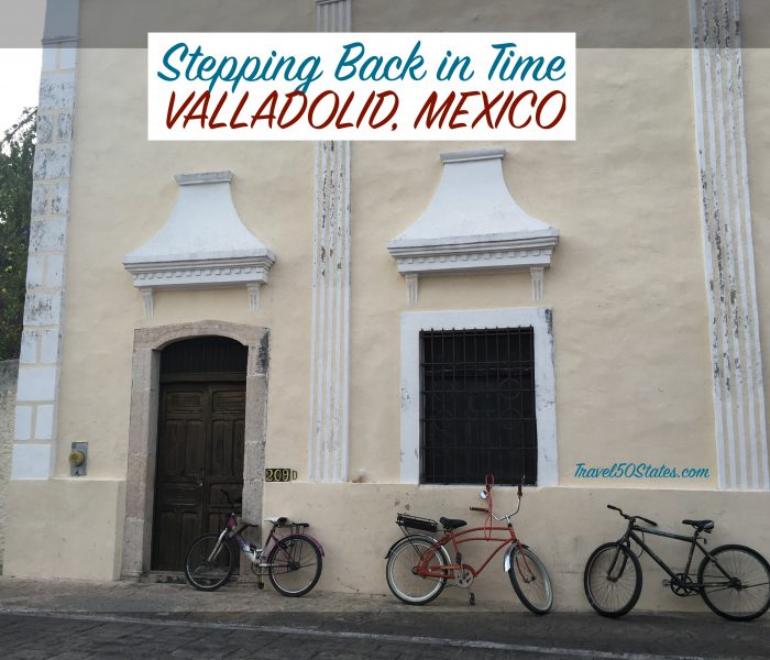 Stepping Back in Time: Valladolid, Mexico