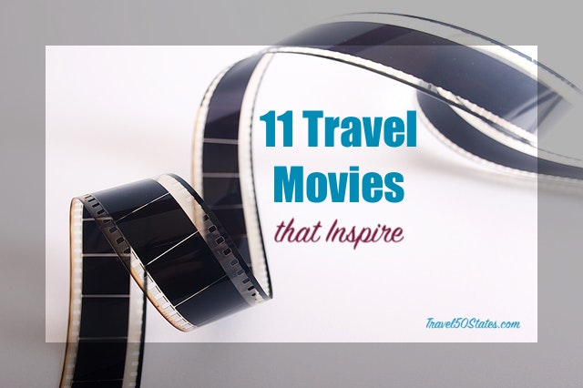 11 Travel Movies That Inspire