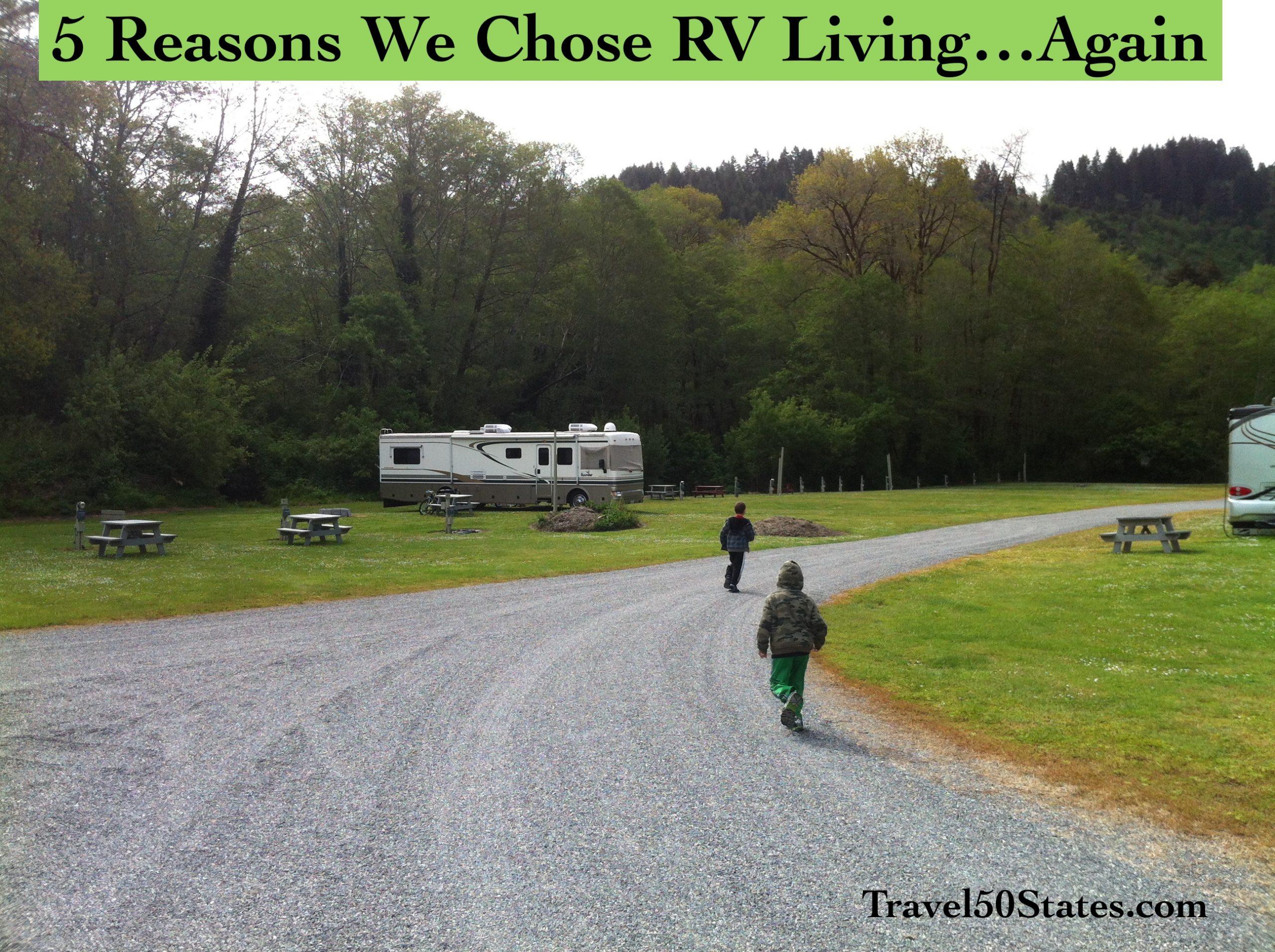 5 Reasons We Chose RV Living…Again