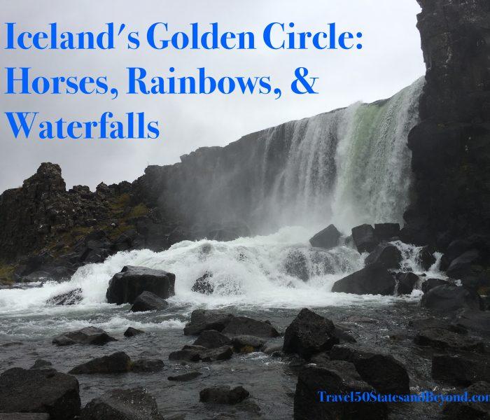 Iceland's Golden Circle: Horses, Rainbows, & Waterfalls