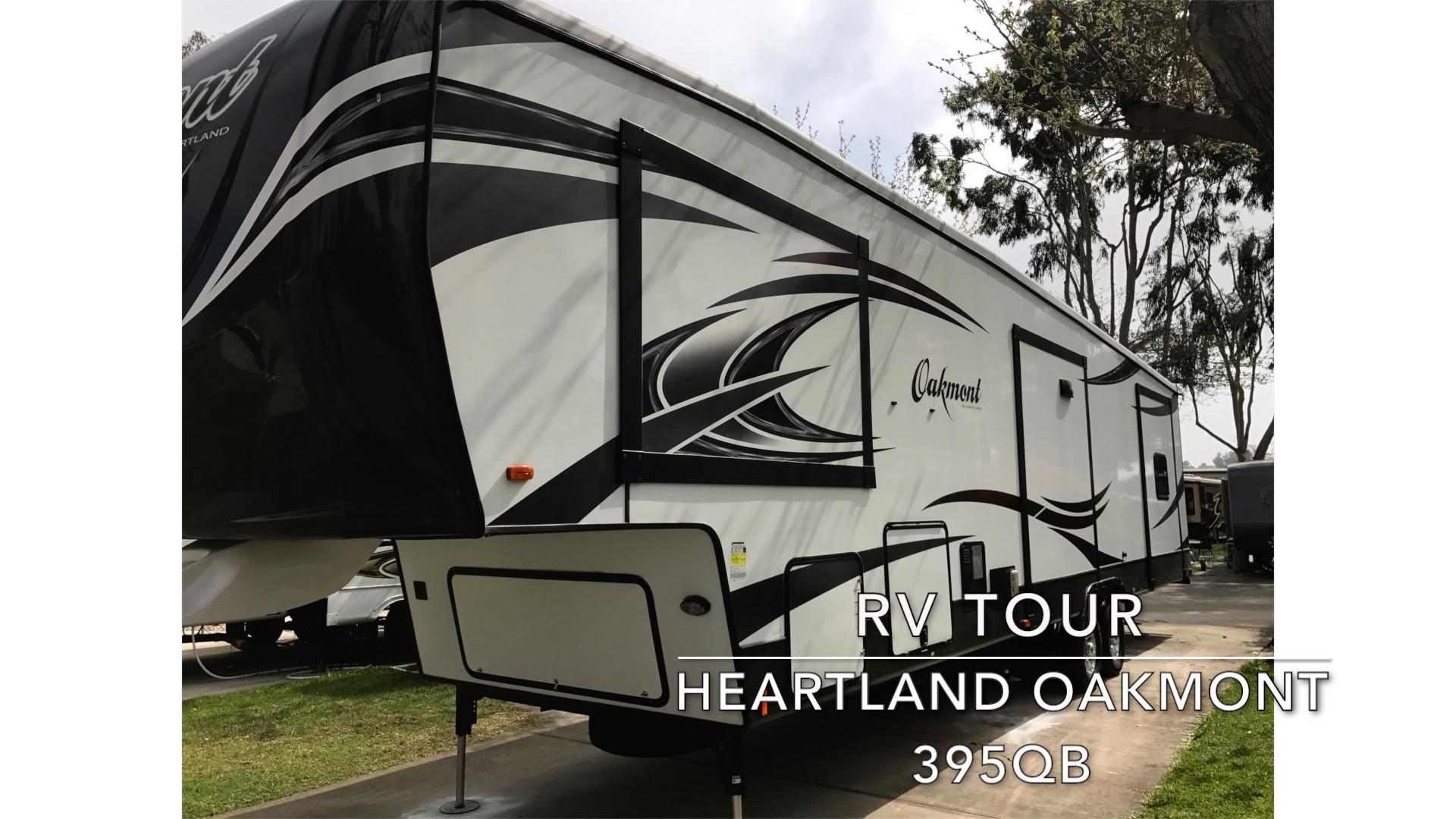 Video Tour of Our RV: Heartland Oakmont 395QB