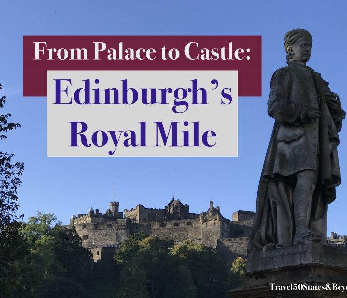 From Royal Palace to Castle: Edinburgh, Scotland
