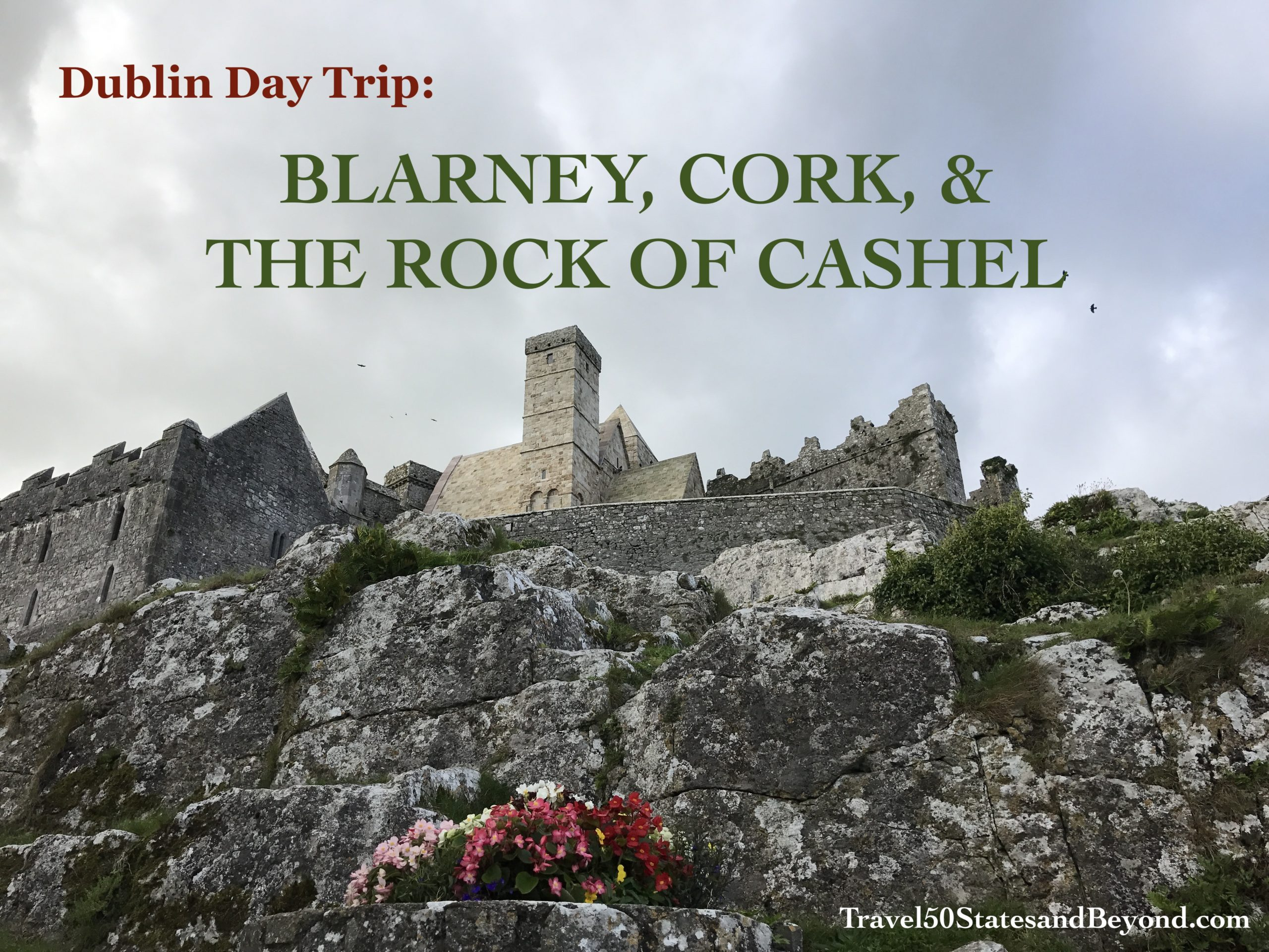 Day Trip From Dublin: Blarney, Cork, & Cashel