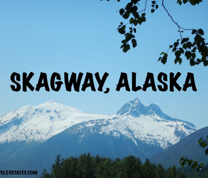 Cruise to Alaska: Skagway