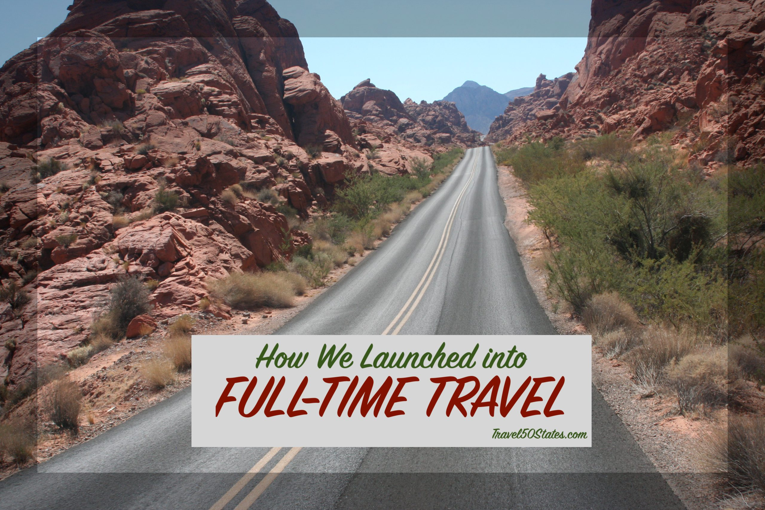 How We Launched into Full-time Travel