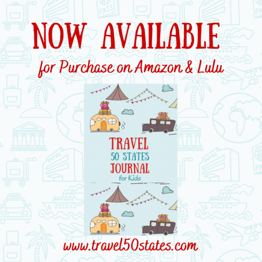 Travel 50 States Journal for Kids NOW AVAILABLE