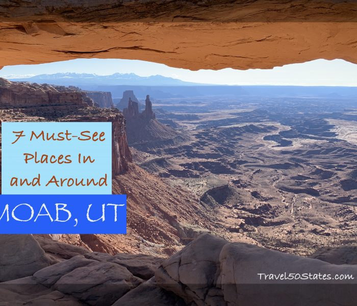 7 Must-See Places In & Around Moab, Utah
